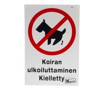 """Kyltti """"koiran Ulkoiluttaminen Kielletty"""" 20x30cm"""